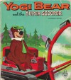 Yogi Bear and the Super Scooper - Nancy Hoag, L. Hooper, R. Thomas