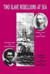 """Two Slave Rebellions at Sea: """"The Heroic Slave"""" by Frederick Douglass and """"Benito Cereno"""" by Herman Melville - Herman Melville, Frederick Douglass"""