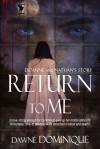 Return To Me - Dawné Dominique