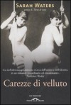 Carezze di velluto - Sarah Waters, Fabrizio Ascari