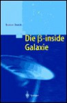 Die Beta-Inside Galaxie - Gunter Dueck