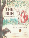The Bun: A Tale from Russia - Marcia Brown
