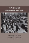 The Lovecraft Letters Volume 2: Letters from New York - H.P. Lovecraft, S.T. Joshi, David E. Schultz