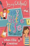 When Ellie Cheated: Tiffany Little's Diary - Jenny Oldfield