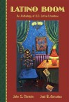 Latino Boom: An Anthology of U.S. Latino Literature - John Christie, José Gonzalez