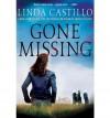 Gone Missing[ GONE MISSING ] By Castillo, Linda ( Author )Jun-19-2012 Hardcover - Linda Castillo