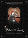 Picture the Dead - Adele Griffin, Lisa Brown