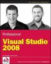 Professional Visual Studio 2008 - Nick Randolph, David Gardner