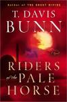 Riders of the Pale Horse - T. Davis Bunn