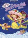Strawberry Shortcake: The Sweet Dreams Movie Easy Piano Songbook - Dan Coates