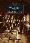 Walden and Maybrook - Marc Newman