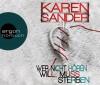 Wer nicht hören will, muss sterben - Karen Sander, Oliver Siebeck