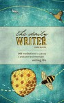 The Daily Writer: 365 Meditations to Cultivate a Productive and Meaningful Writing Life - Fred White