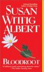 Bloodroot - Susan Wittig Albert