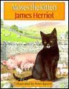 Moses the Kitten (Turtleback) - James Herriot, Peter Barrett