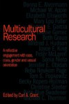 Multicultural Research: A Reflective Engagement with Race, Class, Gender and Sexual Orientation - Carl A. Grant