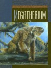 Megatherium - Susan H. Gray