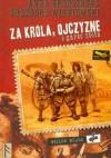 Za króla, Ojczyznę i garść złota - Anna Brzezińska, Grzegorz Wiśniewski