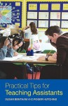 Practical Tips for Teaching Assistants - Susan Bentham, Roger Hutchins