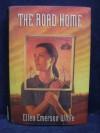 The Road Home - Ellen Emerson White
