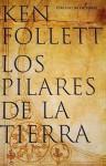 Los pilares de la tierra - Ken Follett, Rosalía Vázquez