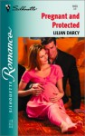 Pregnant and Protected - Lilian Darcy
