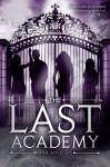 The Last Academy - Anne Applegate