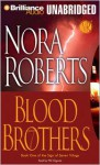 Blood Brothers (Sign of Seven trilogy #1) (Unabr.) - Nora Roberts