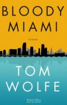 Bloody Miami (Pavillons) (French Edition) - Tom Wolfe, Odile Demange