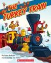The Turkey Train - Steve Metzger