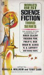 World's Best Science Fiction Third Series - Brian W. Aldiss, Roger Zelazny, Frederik Pohl, R.A. Lafferty, Avram Davidson, Philip K. Dick, Michael Moorcock, Bob Shaw, Terry Carr, Donald A. Wollheim, Dannie Plachta, A.A. Walde, Pauline Ashwell