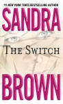 The Switch - Sandra Brown