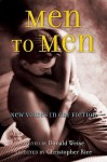 Men to Men: New Voices in Gay Fiction - Donald Weise, Christopher Rice