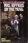 Mrs. Jeffries on the Trail (Victorian Mystery) - Emily Brightwell
