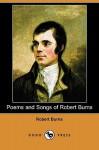 Poems and Songs of Robert Burns (Dodo Press) - Robert Burns