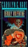 Deadly Valentine - Carolyn G. Hart
