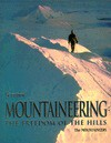 Mountaineering: The Freedom of the Hills - Don Graydon, Mountaineers (Society)