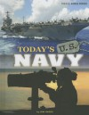 Today's U.S. Navy - Don Nardo