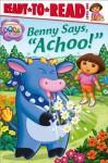 "Benny Says, ""Achoo!"" - Farrah McDoogle, Robert Roper"