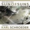 Sun of Suns - Karl Schroeder, Joyce Irvine