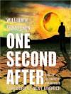One Second After (MP3 Book) - William R. Forstchen, Joe Barrett