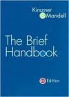 The Brief Handbook - Laurie G. Kirszner, Stephen R. Mandell