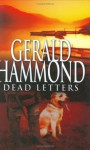 Dead Letters - Gerald Hammond