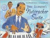Duke Ellington's Nutcracker Suite [With CD (Audio)] - Anna Harwell Celenza, Don Tate