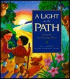 A Light on the Path: Proverbs for Growing Wise (Gold 'n' Honey Books) - L.J. Sattgast