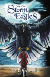 Song of the Storm Eagles - D.J. Colwell