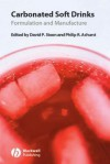 Carbonated Soft Drinks: Formulation and Manufacture - David Steen, Philip R. Ashurst