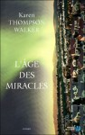 L'Âge des miracles - Karen Thompson Walker, Alice Delarbre