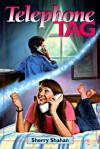 Telephone Tag - Sherry Shahan
