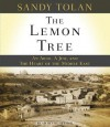 The Lemon Tree: An Arab, a Jew, and the Heart of the Middle East (Audiocd) - Sandy Tolan